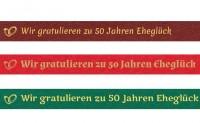 Spruchband - Wir gratulieren zu 50 Jahren Eheglück